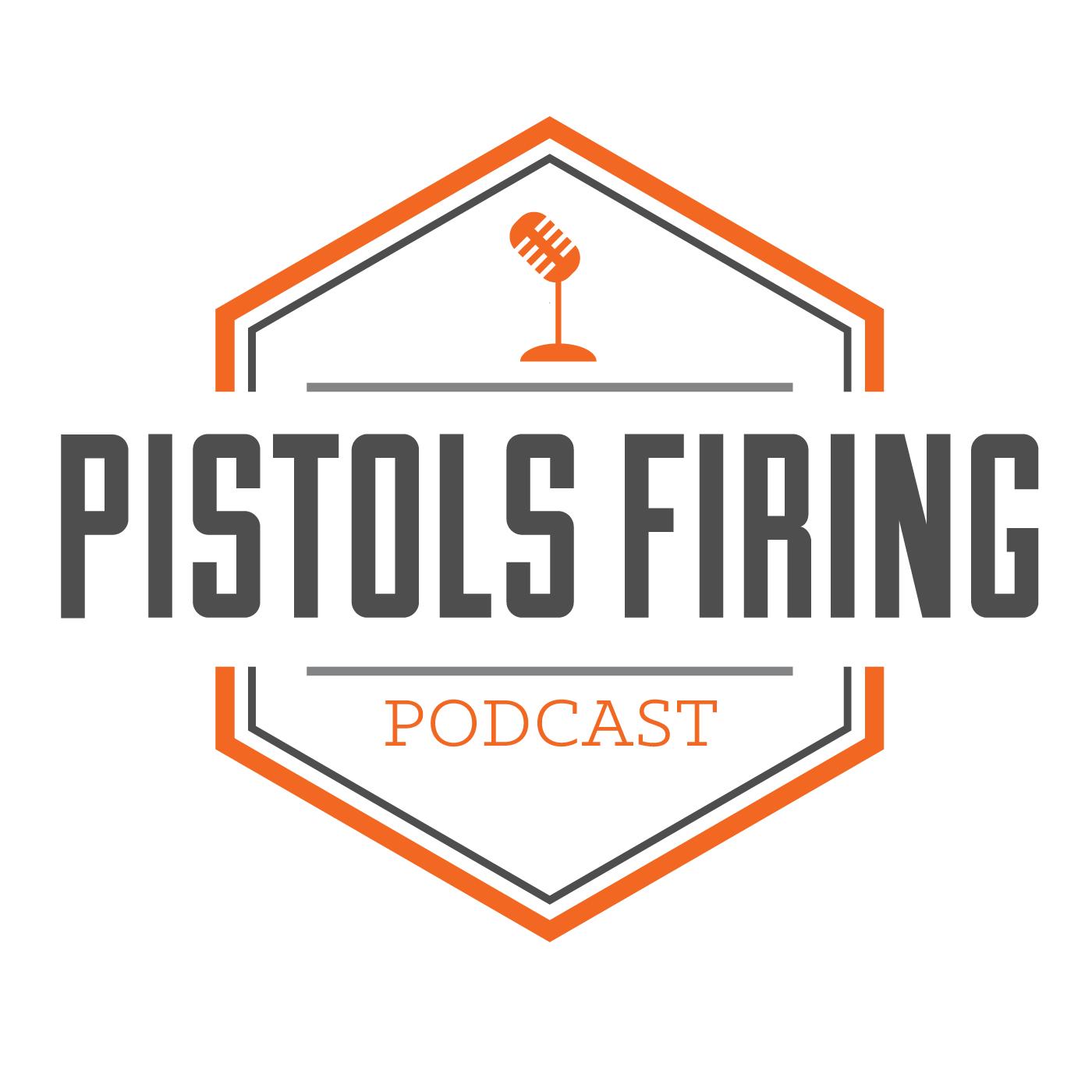 Podcasts – Pistols Firing